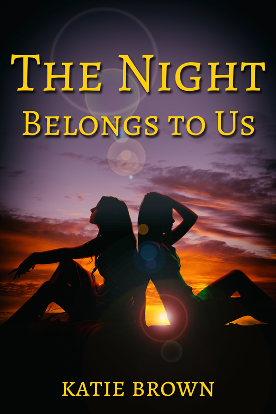 <i>The Night Belongs to Us</i> by Katie Brown