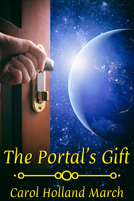 <i>The Portal's Gift</i> by Carol Holland March
