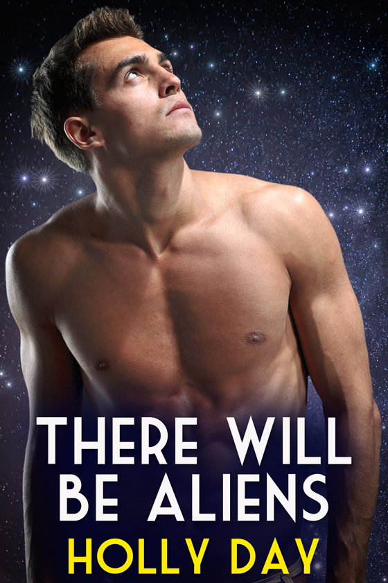 <i>There Will Be Aliens</i> by Holly Day