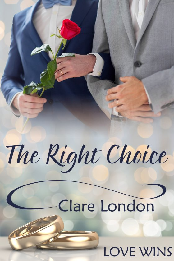<i>The Right Choice</i> by Clare London