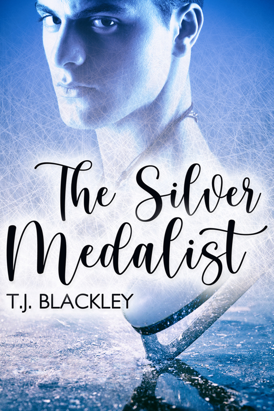 <i>The Silver Medalist</i> by T.J. Blackley