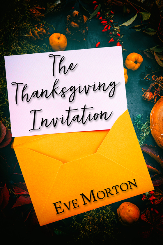 <i>The Thanksgiving Invitation</i> by Eve Morton