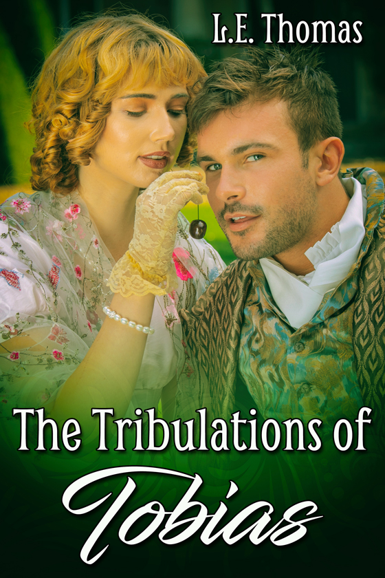 <i>The Tribulations of Tobias</i> by L.E. Thomas