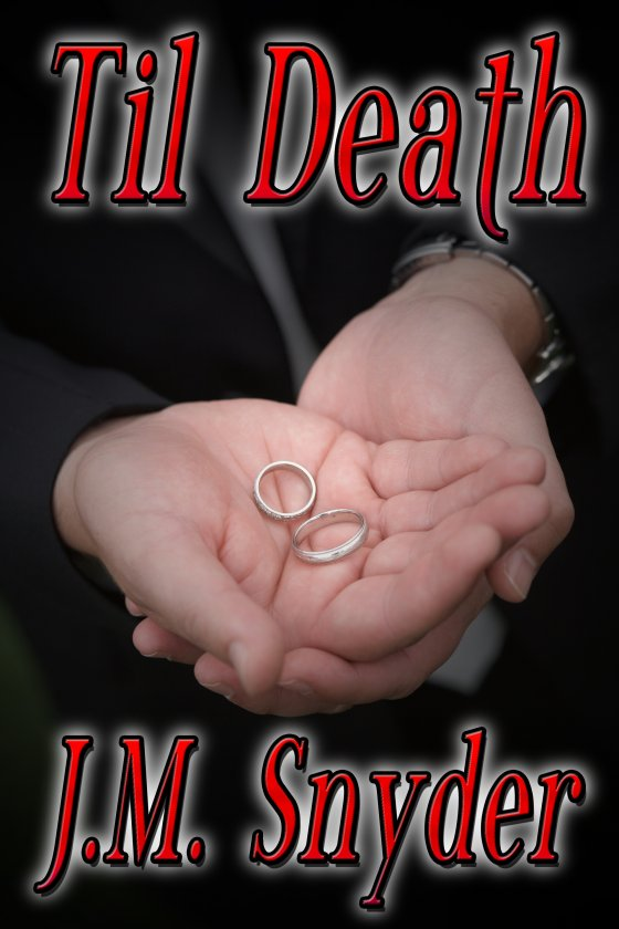 Til Death by J.M. Snyder