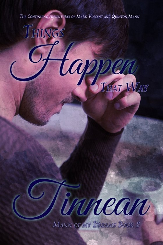 <i>Things Happen That Way</i> by Tinnean