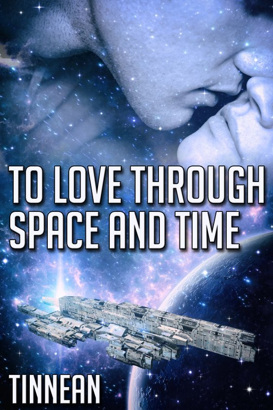 <i>To Love Through Space and Time</i> by Tinnean