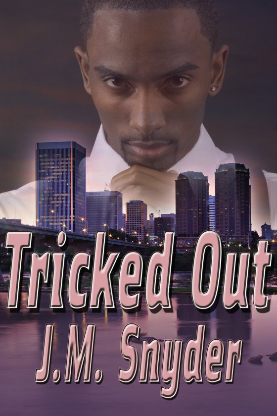 Tricked Out by J.M. Snyder