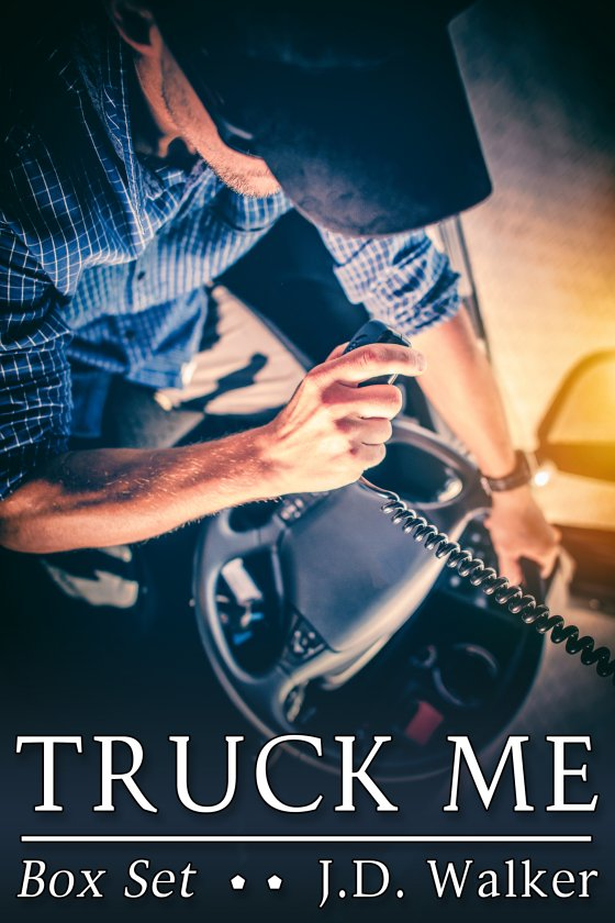 <i>Truck Me Box Set</i> by J.D. Walker