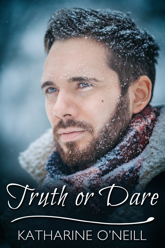 <i>Truth or Dare</i> by Katharine O'Neill