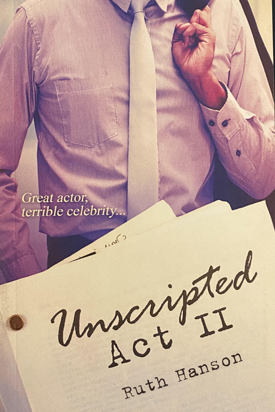 <i>Unscripted Act II</i> by Ruth Hanson