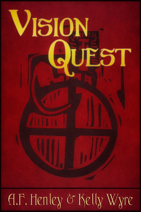 Vision Quest by Kelly Wyre and A.F. Henley