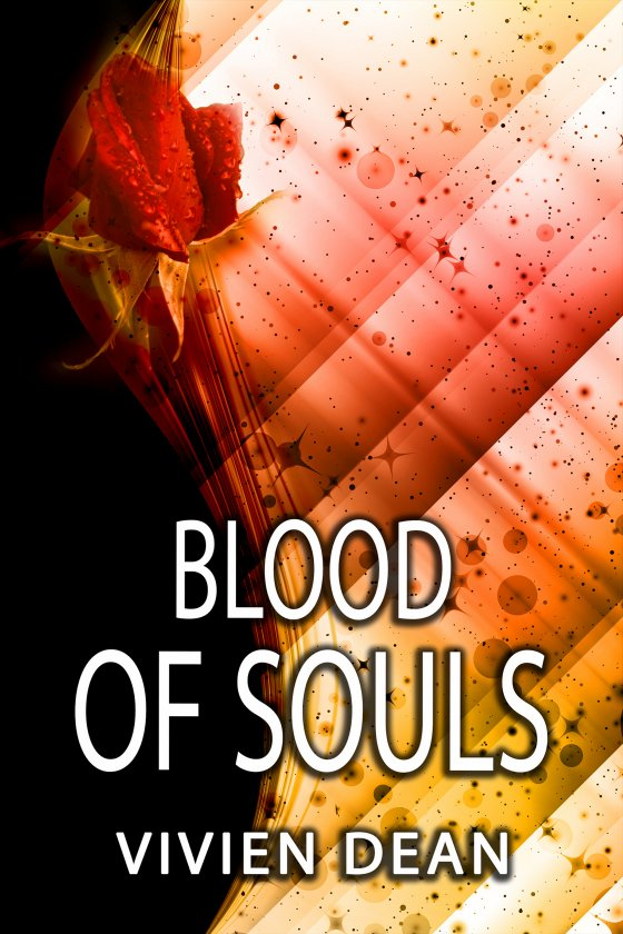 <i>Blood of Souls</i> by Vivien Dean