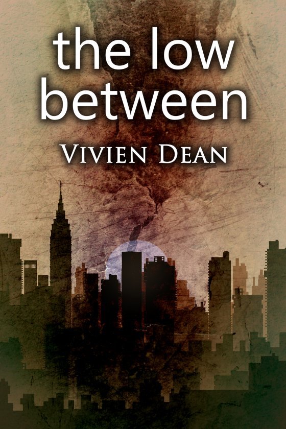 <i>The Low Between</i> by Vivien Dean