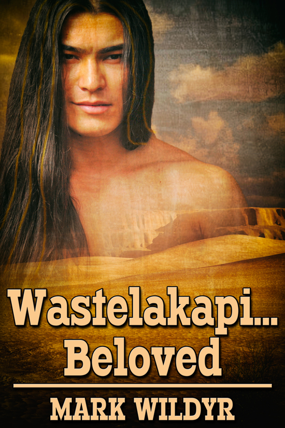 <i>Wastelakapi … Beloved</i> by Mark Wildyr