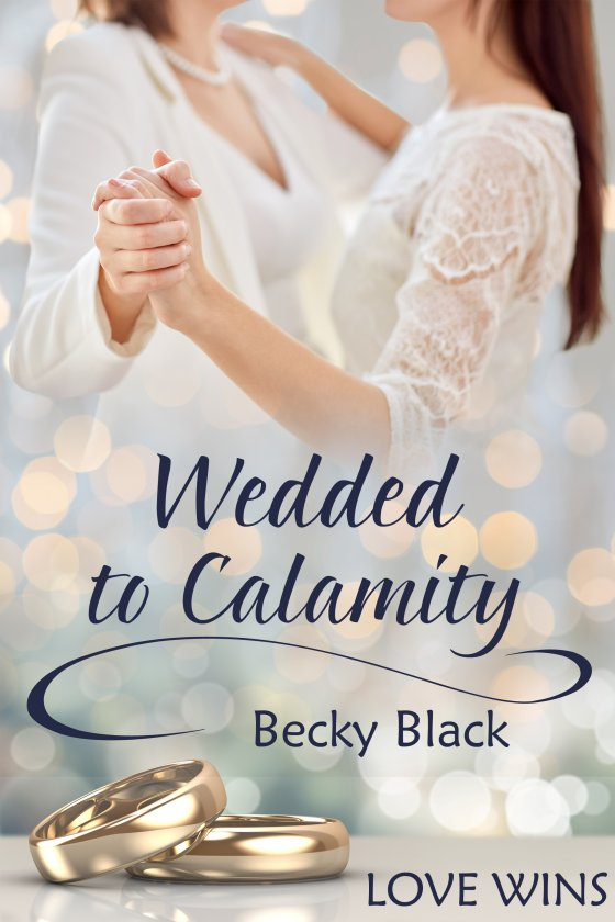 Wedded to Calamity