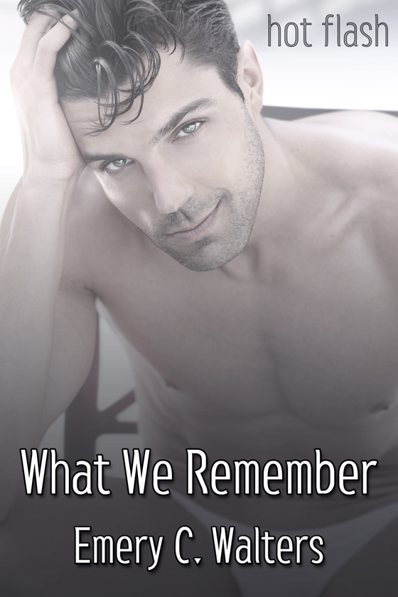 <i>What We Remember</i> by Emery C. Walters