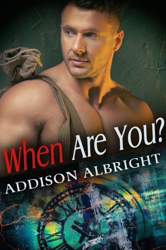 <i>When Are You?</i> by Addison Albright