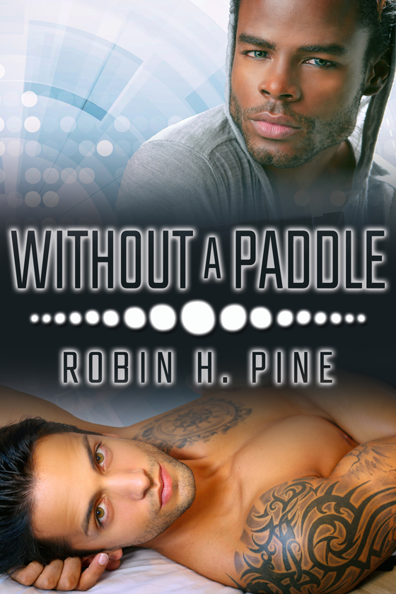 <i>Without a Paddle</i> by Robin H. Pine