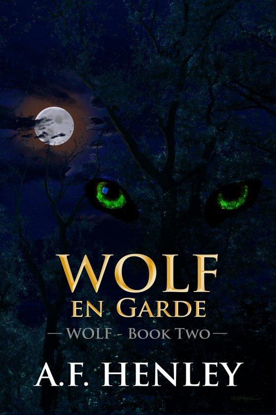 <i>Wolf, en Garde</i> by A.F. Henley