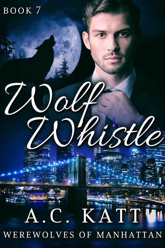 <i>Wolf Whistle</i> by A.C. Katt