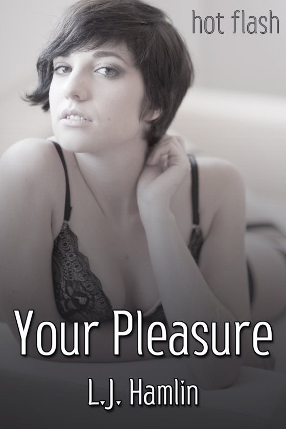 <i>Your Pleasure</i> by L.J. Hamlin
